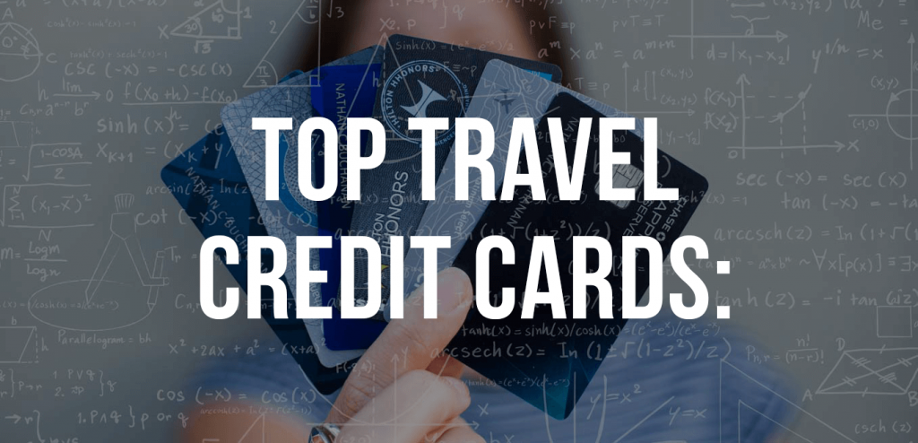 Top 10 Personal Travel Rewards Credit Card Offers [September 2020 Update]